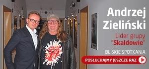 Bliskie Spotkania z Andrzejem Zielińskim