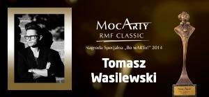 Nagroda Specjalna Bo wARTo! dla Tomasza Wasilewskiego