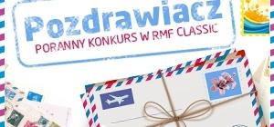 POZDRAWIACZ - Poranny Konkurs w RMF Classic