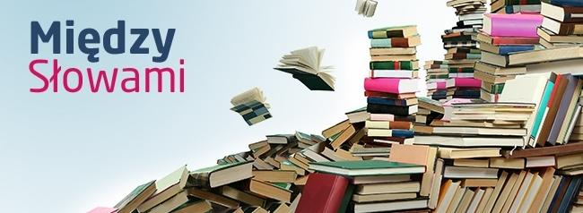 Między Słowami - magazyn o książkach