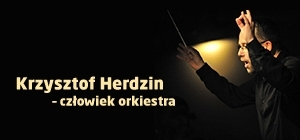 Bliskie Spotkania z Krzysztofem Herdzinem