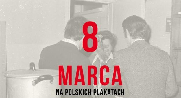 Dzień Kobiet na plakatach z okresu PRL – na wystawie w Łodzi
