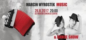Marcin Wyrostek: Music & Dance Show - mamy zaproszenia!