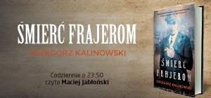 Codziennie o 23:50 czyta Maciej Jabłoński