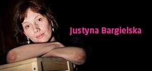 Bliskie Spotkania z Justyną Bargielską