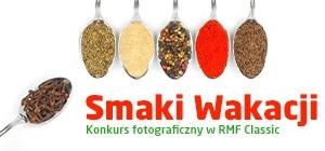 Smaki Wakacji - konkurs fotograficzny w RMF Classic