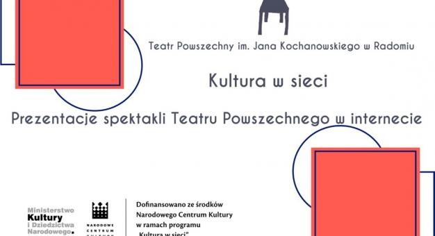 """""""Zemsta"""" Teatru Powszechnego w Radomiu w internecie w ramach programu """"Kultura w sieci"""""""