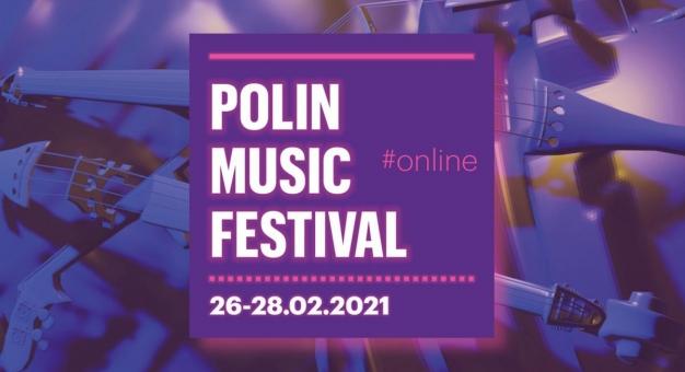 POLIN Music Festival od piątku online