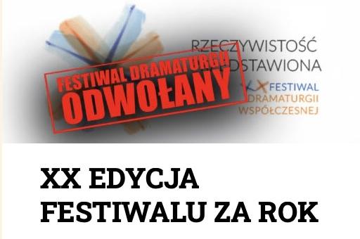 """Odwołany tegoroczny Festiwal Dramaturgii Współczesnej """"Rzeczywistość Przedstawiona"""""""