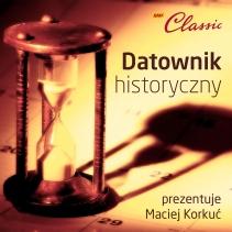 Podcasty Datownik historyczny Macieja Korkucia