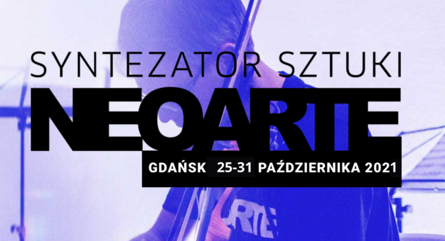 Festiwal NeoArte – Syntezator Sztuki