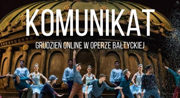 Grudzień ONLINE w Operze Bałtyckiej