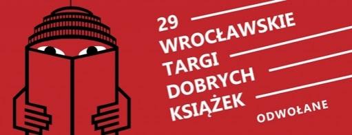 29. Wrocławskie Targi Dobrych Książek odwołane z powodu pandemii