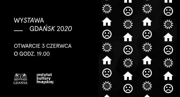 """Internetowa wystawa 50 prac """"Gdańsk 2020"""""""