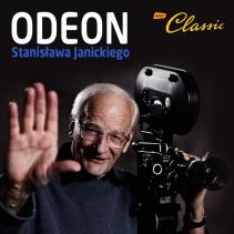 Podcasty Odeon Stanisława Janickiego