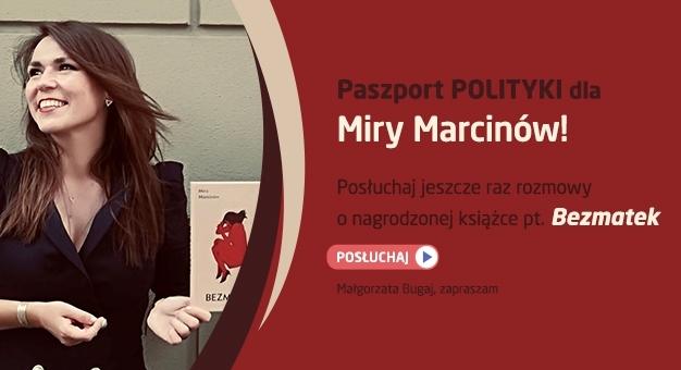 """Bezmatek""- debiut prozatorski Miry Marcinów"