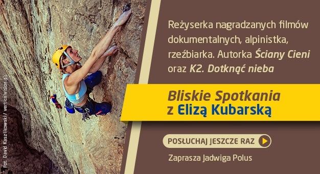 Bliskie Spotkania z Elizą Kubarską - posłuchaj!