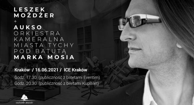 Leszek Możdżer & AUKSO. Orkiestra Kameralna Miasta Tychy pod batutą Marka Mosia