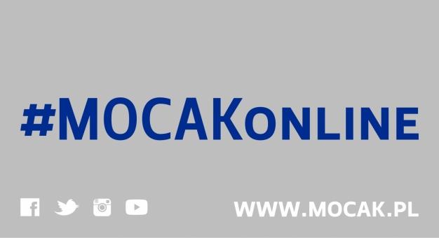 #MOCAKonline