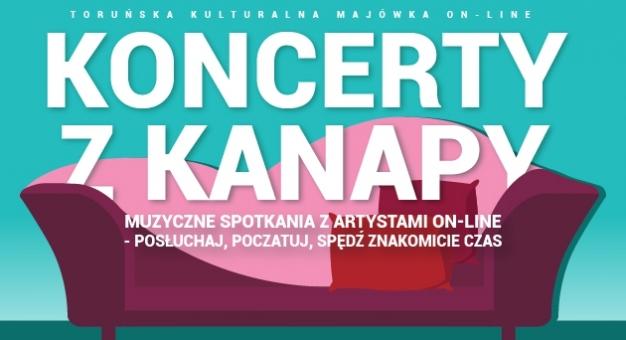 Spędź Majówkę na Koncertach z Kanapy