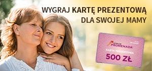 Wygraj kartę prezentową dla swojej Mamy!