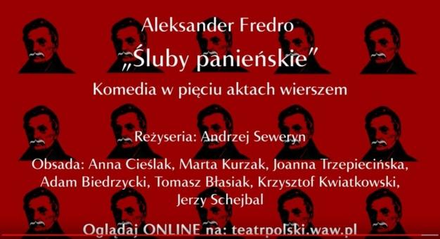 """Teatr Polski przygotował premierowe czytanie online """"Ślubów panieńskich"""""""