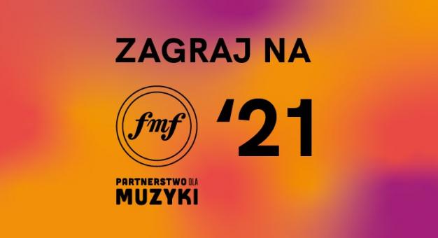 Chcesz zagrać na FMF? Weź udział w Partnerstwie dla Muzyki!