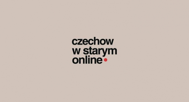 Cykl czytań sztuk Antoniego Czechowa – w Starym Teatrze
