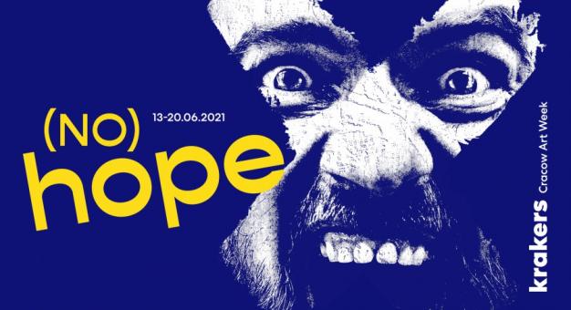 Cracow Art Week KRAKERS 2021 ujawnia szczegóły jubileuszowej edycji (NO) HOPE
