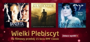 Wielki Plebiscyt na filmowy przebój 15-lecia RMF Classic! Zobacz wyniki!!!