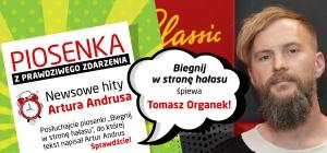 """Tomasz Organek w piosence """"Biegnij w stronę hałasu"""" z tekstem Artura Andrusa"""