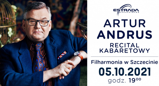 Recitale kabaretowe Artura Andrusa