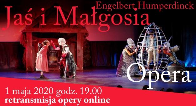 """Premiera online - opera """"Jaś i Małgosia"""""""