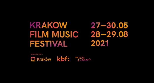 14. Festiwal Muzyki Filmowej w Krakowie – online i w realu! Zapamiętaj te daty: 27-30 maja i 28-29 sierpnia
