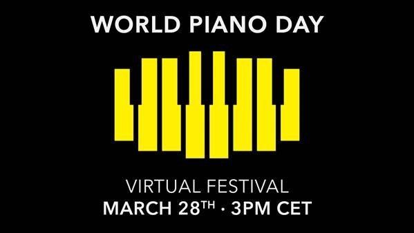 WORLD PIANO DAY - WIRTUALNY FESTIWAL w niedzielę 28 marca