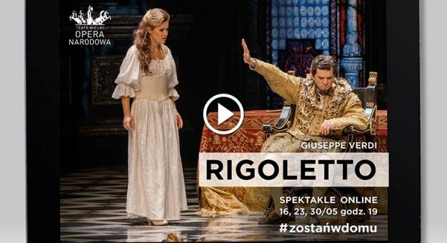 """""""Rigoletto"""" Verdiego z Teatru Wielkiego-Opery Narodowej online"""