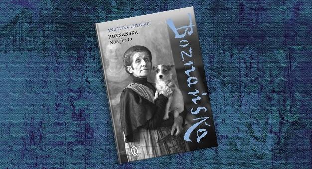 "Angelika Kuźniak: ""Boznańska. Non finito"""